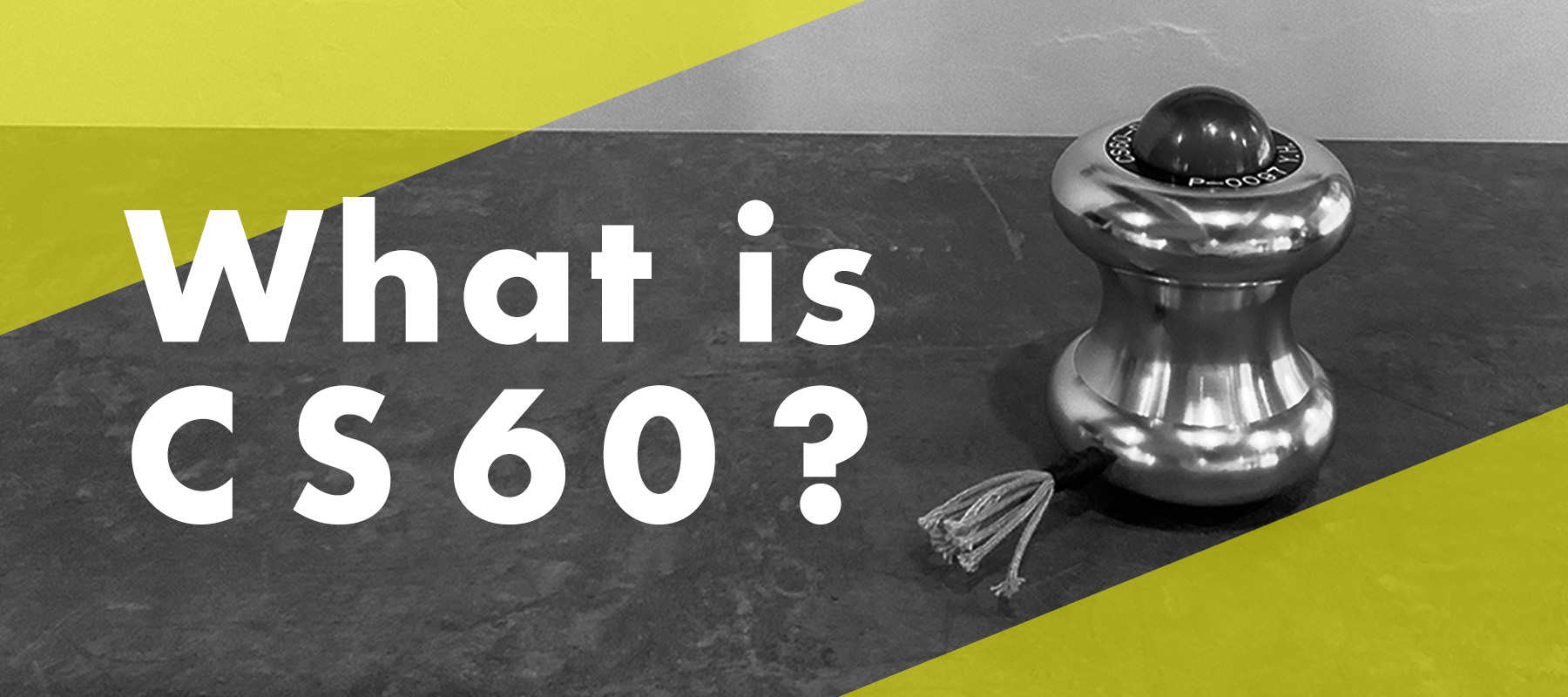 what is CS60?